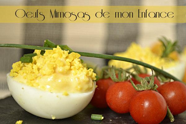 Présentation des oeufs mimosas aux raisins blancs une recette de mon enfance faites avec une mayonnaise maison - Kaderick en Kuizinn©