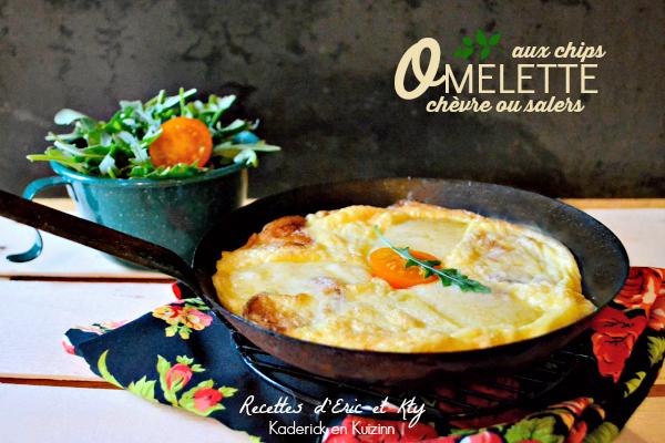 Recette d'omelette chips au fromage de chèvre ou au cantal salers